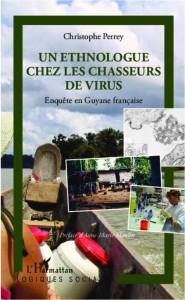 Un Ethnologue chez les chasseurs de virus